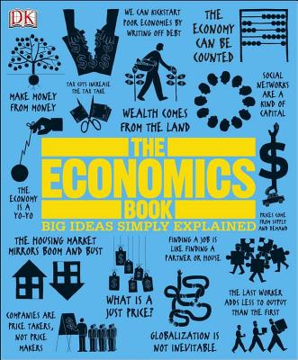 The Economics Book By Dorling Kindersley, Inc. (COR)