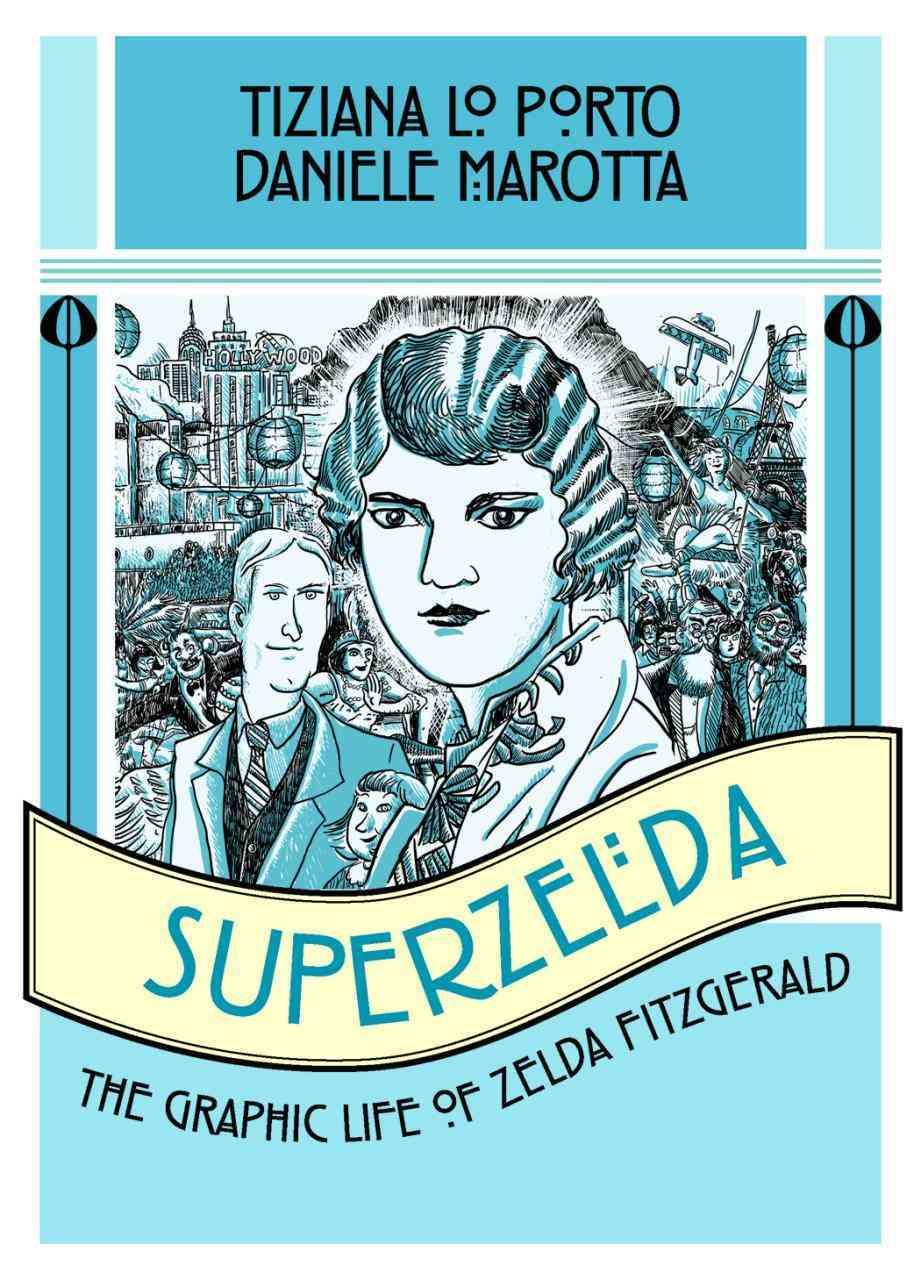 Superzelda By Lo Porto, Tiziana/ Marotta, Daniele (ILT)
